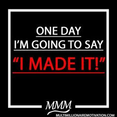 One day I'm going to say I make it. I am on the path to success. I may not be making leaps and bounds, but I will fail my way to success if I have to.Steps to success. wake in the morning and say this mantra and affirmation to make your dreams a reality. Motivational and inspirational words. Words of wisdom for life. Personal development. Personal betterment. Motivation Success, Fitness Motivation, Mantra, Motto, Me Quotes, Motivational Quotes, Time Management Tips, Leadership Quotes, How To Stay Motivated