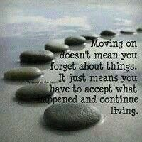 Moving on is important