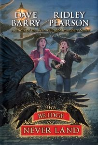 The Bridge To Neverland (Peter/Starcatchers #5) by Dave Barry and Ridley Pearson