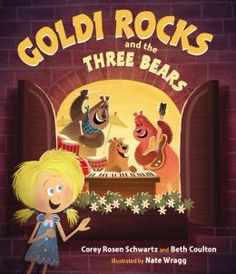 Goldi Rocks and the Three Bears Papa Bear, Mama Bear, and Baby Bear know how to rock! But they need a new singer, so they audition everyone—the Three Pigs, Little Red Riding Hood, and more. To their dismay, no one seems just right. [E]/Sch