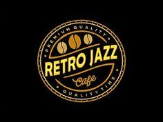 Retro Coffee JAZZ - Beautiful JAZZ Music for Cooking, Work & Study - YouTube Jazz Cafe, Lounge Music, B Food, Romantic Music, Digital Art Photography, Drinks Logo, Drink Labels, Inspirational Music, Premium Coffee