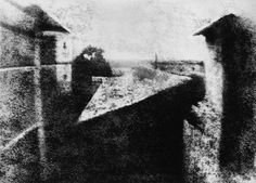 First photograph. Joseph Nicéphore Niépce  View from the Window at Le Gras, c. 1826  Harry Ransom Humanities Research Center  The University of Texas at Austin. http://www.hrc.utexas.edu/exhibitions/permanent/wfp/