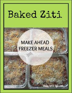 Baked Ziti Recipe - Make Ahead Freezer Meals