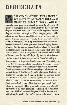 Desiderata Gallery The Desiderata Poem by Max Ehrmann. 11 X 17 Poster on Archival Parchment Paper. Poem Quotes, Quotable Quotes, Wisdom Quotes, Words Quotes, Life Quotes, Sayings, Career Quotes, Teacher Quotes, Spiritual Quotes