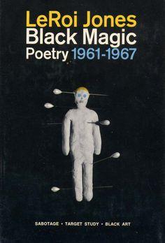 LeRoi Jones/Amiri Baraka, _Black Magic_ Cover - I use to read this book as a child.