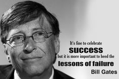 It's fine to celebrate Success but it is more important to heed the lessons of failure - Greatness HQ Quotes