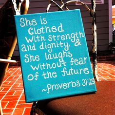 Painted this for my room today. This is my FAVORITE Bible verse :)