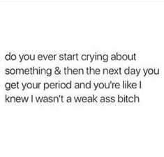Hmmmm I think I just had this happen 🤦🏼♀️ Wtf Funny, Funny Facts, Funny Memes, Hilarious, Funniest Memes, Period Humor, Girl Truths, Fresh Memes, Humor