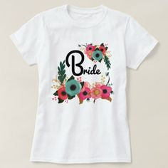 #Watercolor Floral Bachelorette Party Bride T-Shirt - will you be #my #bridesmaid