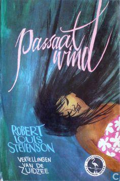 Flamingo-reeks # 43 Robert Louis Stevenson - Passaatwind, vertellingen van de Zuidzee