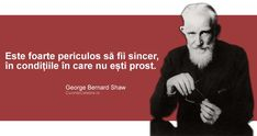 Top 10 Citate Celebre George Bernard Shaw, True Words, Famous Quotes, Messages, Feelings, Memes, Books, Wattpad, Spirit