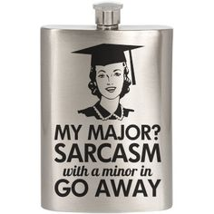 Sarcastic College Graduate Custom Flask. Funny Graduation Gifts for college grads!