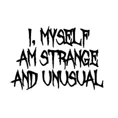 I Myself Am Strange And Unusual Halloween Beetle Juice Inspired  Vinyl Car Decal