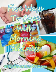 Five Ways To Cope WIth Morning Sickness