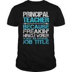 Awesome Tee For Principal Teacher T-Shirts, Hoodies, Sweatshirts, Tee Shirts (22.99$ ==► Shopping Now!)