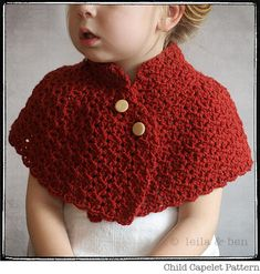 Leila & Ben - Handmade Sewing and Crochet Patterns for Modern Kids Child Capelet Pattern Crochet Girls, Crochet Baby Clothes, Crochet For Kids, Crochet Capelet Pattern, Crochet Shawl, Knit Crochet, Crochet Gratis, Free Crochet, Cardigan Bebe