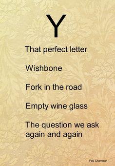 """Thє lєttєr """"Y""""~The perfect letter Y"""