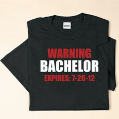 """Product # RGT243 - A funny and approriate shirt for the groom! Choose black or blue. Personalize with any date (MM/DD/YY). M (20""""W x 29""""L), L (22""""W x 30""""L), XL (24""""W x 31""""L)  $19.98"""