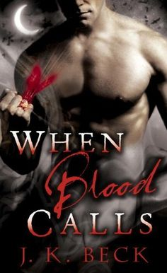 When Blood Calls (Shadow Keepers) by J.K. Beck, http://www.amazon.com/gp/product/B003EY7ICM/ref=cm_sw_r_pi_alp_7ouoqb1FVE81E
