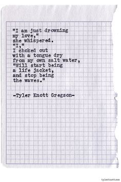 Typewriter Series #834byTyler Knott Gregson