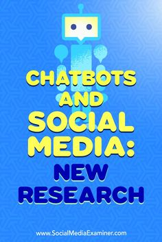 In this article, you��ll discover new research that shares consumer reactions to chatbots and the issues businesses should address before integrating chatbots.