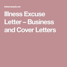 Illness Excuse Letter – Business and Cover Letters Order Letter, Cover Letters, Lettering, Business, Presentation Cards, Drawing Letters, Store, Business Illustration, Resume Cover Letters