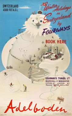 Winter Holidays in Switzerland  by Herbert Leupin  1940's - LOVE old advertising!