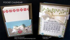 A 16-month desk calendar - the pocket is on the back and the calendar is held on with the ribbon.  Stampin' Up