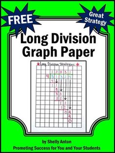 Long Division: Graph paper is an essential strategy for teaching beginning long division to students.  --------------------------You may also like this long division anchor chart poster:Long Division Printable PosterYou may also like these division activities:Divisibility Rules Activity PacketDivisibility Rules Task CardsDivisibility Rules PostersLong Division Task Cards 2-6 Digits by 1 Digit  with RemaindersLong Division Task Cards 2-3 Digits by 1 Digit without RemaindersLong Division Task…