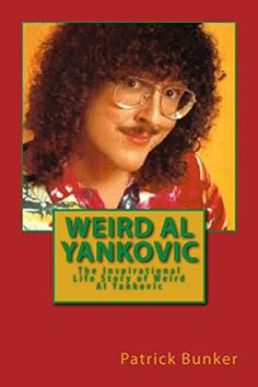 DownLoad,EBook,frank zappa,Musiker,#Sound Weird Al Yankovic: The Inspirational Life Story of Weird Al Yankovic; Musician, Comedian, Actor, and One of the World-s Most Clever #Music Marketers [English Edition] - http://sound.saar.city/?p=20556