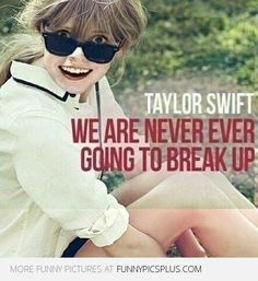 Haha, obsessive girlfriend meets Taylor Swift!