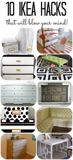 10 Transformations surtout de meubles. (http://designertrapped.com/2014/07/amazing-ikea-hacks.html)
