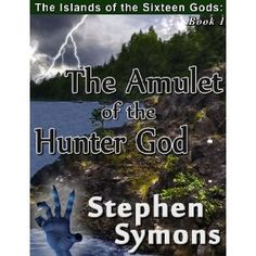 Reviewed by Mamta Madhavan for Readers' Favorite  The Islands of the Sixteen Gods Book 1: The Amulet of the Hunter God by Stephen Symons is an adventure/fantasy story. Edrun Jaranacad loses his beloved in the flood. He decides to leave his small village and explore the unknown outside world. The discovery of the amulet of Shegadin, the Hunter God, convinces him that God is traveling with him.   The story is like any other adventure story, fast paced. But the theme is original and, like…