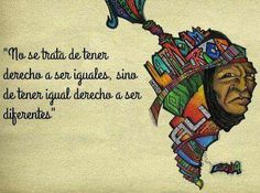 """mexicografico: """" """"It is not about the right to be equal, but the equal right to be different"""" Latino Power Arises Es nuestra América ❤ México Gráfico. Diversity Quotes, Arte Latina, Hispanic Heritage, Lettering Tutorial, First Humans, Afro Art, Art Sketchbook, Beautiful Creatures, Picture Video"""