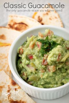 Classic Guacamole Recipe {plus a great tip for preparing it} - The Mother Huddle