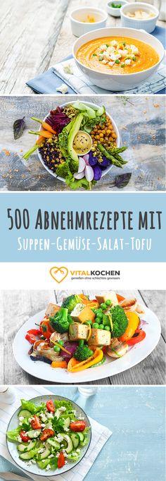 Rezepte zum Abnehmen. Diese Woche aus den Kategorien: Suppen Rezepte - Gemüse Rezepte - Salat Rezepte - Tofu Rezepte. Abnehmen war selten so einfach und lecker. Der Sommer kann mit diesem Abnehm-Rezepten kommen!