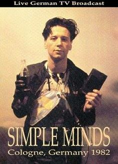 Jim Kerr Jim Kerr, Scottish Bands, Simple Minds, Never Too Late, New Wave, Rock And Roll, Beautiful People, Acting, Musica