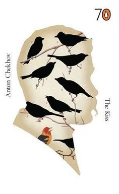 The Kiss  Author: A.P. Chekhov  Publisher: Penguin Books Ltd  Publication Date: November 30, 1999  Genre: Fiction  Design Info:  Designer: Darren Haggar