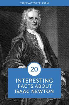 20 Interesting Facts About Isaac Newton Physics Facts, Learn Physics, Science Facts, Math Facts, Fun Facts, Theory Of Gravity, Anger Problems, Games For Fun, Catholic University
