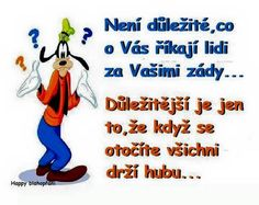 A proto mlčím pořád Motto, Disney Characters, Fictional Characters, Humor, Jokes, Quote, Quotation, Husky Jokes, Humour