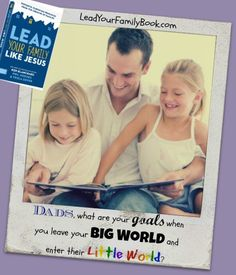 An action call to Dads...How do you react to your family when you come home? Learn how you can lead your family like Jesus! #leadlikeJesus