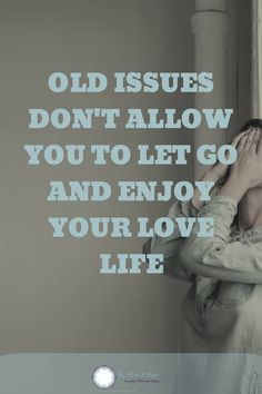 Old issues emerging in in your love life don't allow you to let go and enjoy. Learn how to deal with old issues so you can feel the love you crave. The Way You Are, How Are You Feeling, Assertive Communication, How To Improve Relationship, Types Of Guys, Relationship Coach, Dating Tips For Women, Happy Relationships, Looking For Love