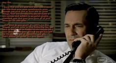 Just because it is Don Draper