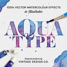 """""""AquaType is now available to buy on Creative Market. Link in profile. Get 100% vector watercolour type effects in Illustrator with just a few clicks.…"""""""