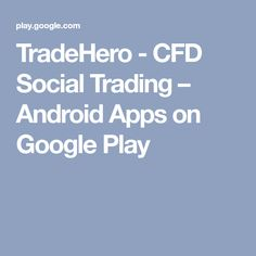 TradeHero - CFD Social Trading – Android Apps on Google Play