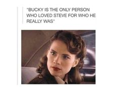 Really though! I love Bucky A LOT, and he was definitely Steve's best and truest friend, but let's not forget Peggy Badass Carter (that's totally her name, don't lie to me) who loved Steve Rogers, not Captain America, who has a picture of skinny!Steve on her dresser, who saw beyond Steve's physical ailments and loved him for his courage and heart of gold. #SteggyForever