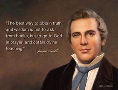 quotes by joseph smith the prophet of the restoration of the church of Jesus Christ of Latter Day Saints Prophet Quotes, Jesus Christ Quotes, Gospel Quotes, Lds Quotes, Religious Quotes, Inspirational Quotes, Wisdom Quotes, Quotable Quotes, Book Of Mormon Quotes