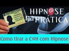 Hipnose na Prática - Como tirar a CNH com Hipnose - YouTube