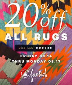 20% OFF All Rugs? That's right. One of our biggest sales of the year is here!