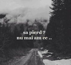 Daca nu mai ai nimic de pierdut, esti cel mai tare! Nu te temi ca ai putea pierde ceva. Motivational Words, Inspirational Quotes, Unspoken Words, Let Me Down, Mixed Emotions, Sad Love Quotes, Deep Love, Insta Posts, Motto
